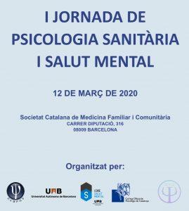 I Jornada de Psicologia Sanitària i Salut Mental Societat Catalana de Medicina Familiar i Comunitària   Barcelona   Catalunya   Espanya